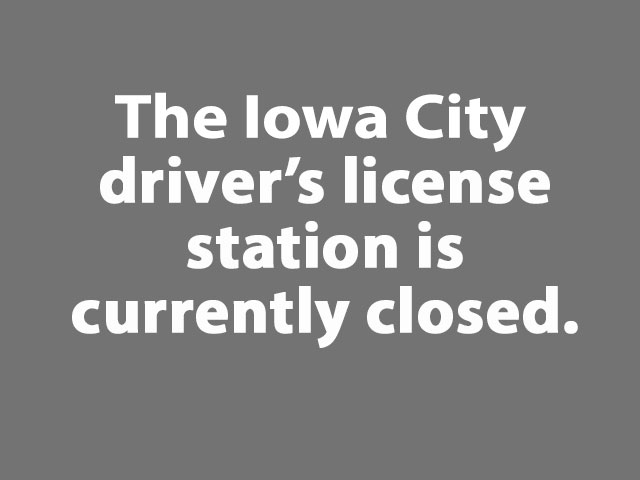 Iowa City driver's license station - Motor Vehicle Division